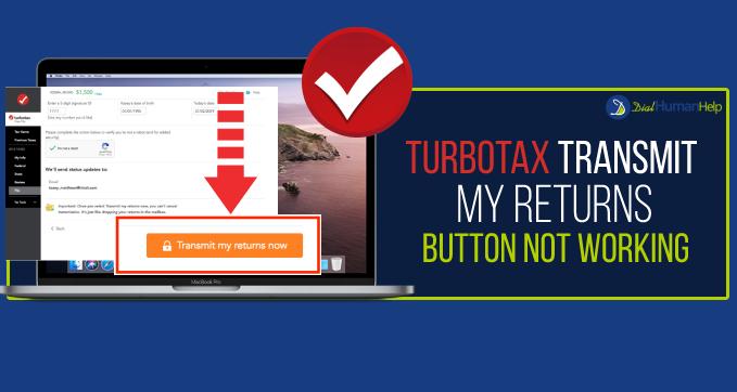 TurboTax Transmit my Returns Now Button Not Working